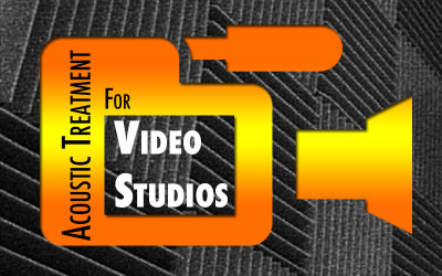Acoustic Treatment for Video Studios