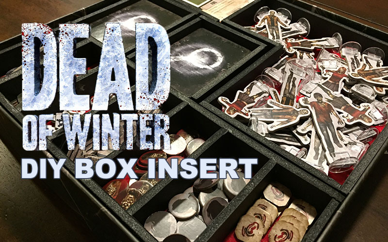 Dead of Winter – DIY Box Insert