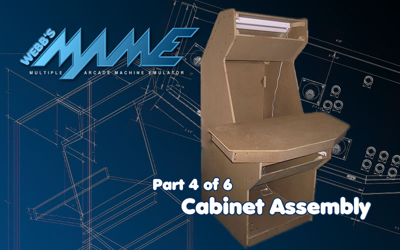MAME – Cabinet Assembly