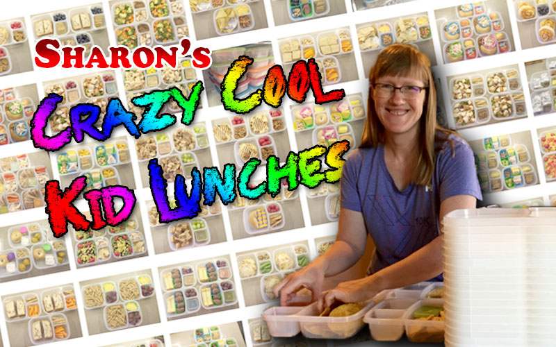 Sharon's Crazy Cool Kid Lunches